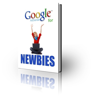 Product picture Google AdSense for Newbies- A Beginners Guide, Making Money